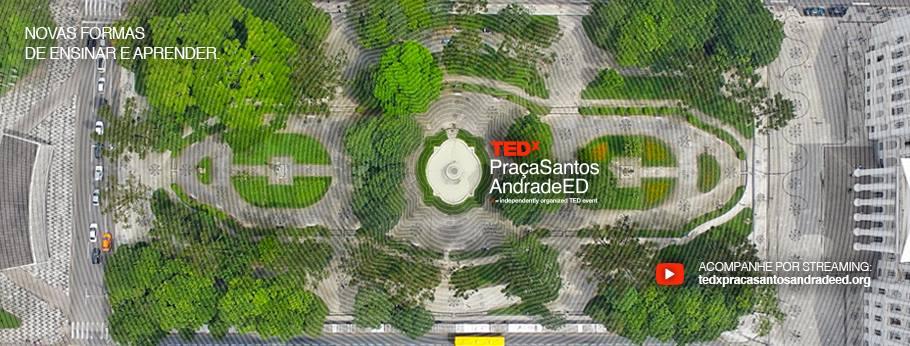 Aldeia Coworking realiza transmissão oficial do TEDxPraçaSantosAndradeED